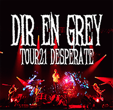 【ONLINE先行】TOUR21 DESPERATE