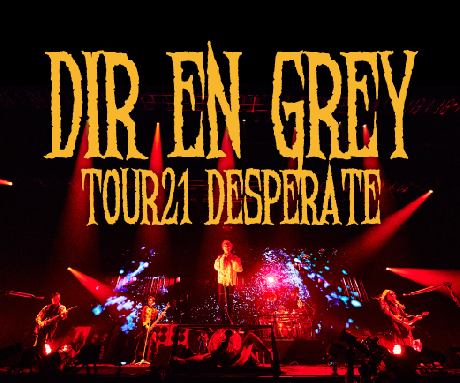 【一般発売】TOUR21 DESPERATE